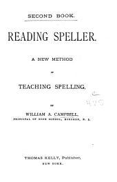 Reading Speller: A New Method of Teaching Spelling, Volume 2