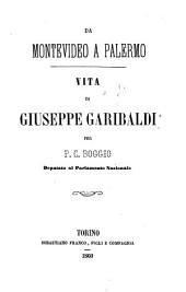 Vita di Giuseppe Garibaldi per P.C. Boggio