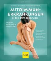 Autoimmunerkrankungen in den Griff bekommen PDF