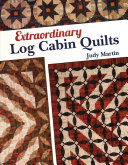 Extraordinary Log Cabin Quilts PDF