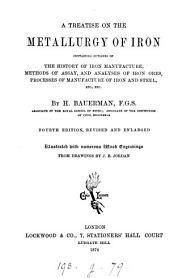 A Treatise on the Metallurgy of Iron