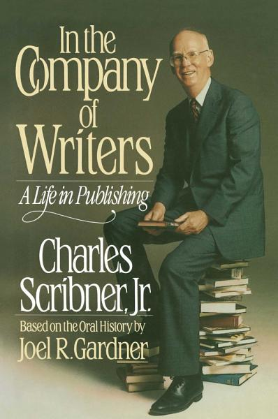 Download In the Company of Writers Book