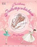 Ber  hmte Ballettgeschichten f  r Kinder PDF