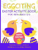 Eggciting Easter Activity Book for Kids