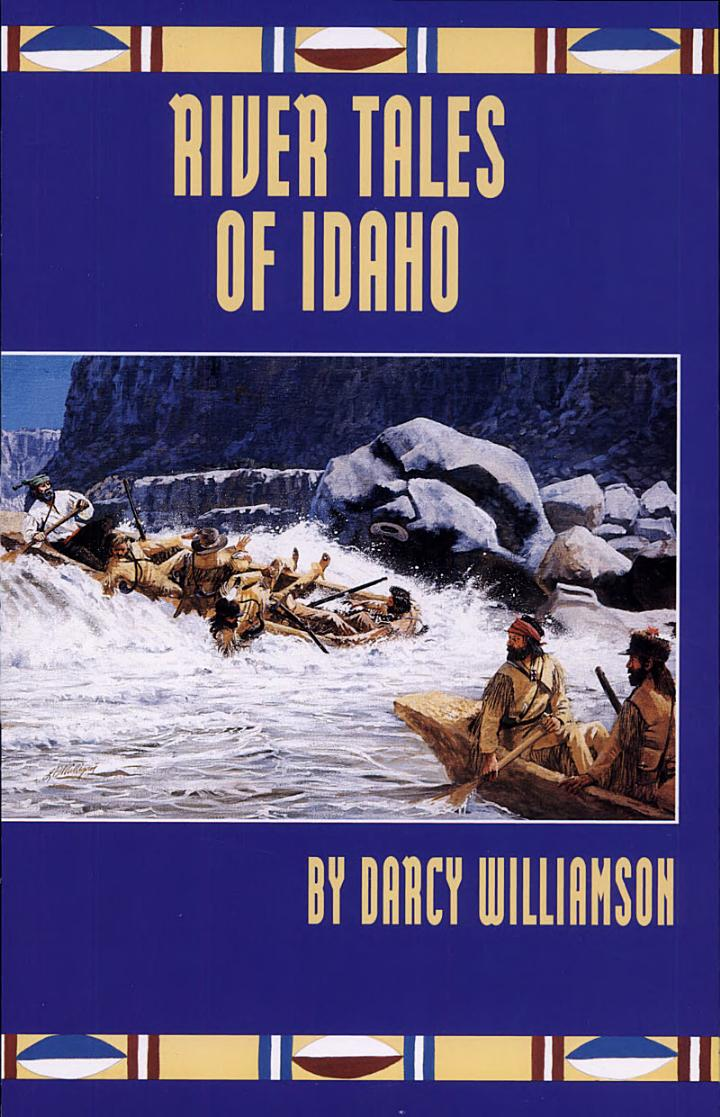 River Tales of Idaho