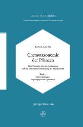 Chemotaxonomie der Pflanzen: Eine Übersicht über die Verbreitung und die systematische Bedeutung der Pflanzenstoffe