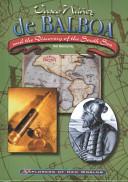 Vasco N    ez de Balboa and the Discovery of the South Sea PDF