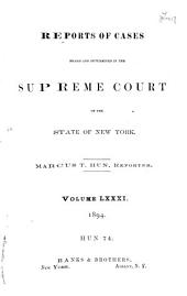Reports of Cases Heard and Determined in the Supreme Court of the State of New York: Volume 81; Volume 88
