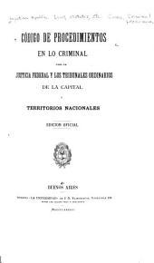Código de procedimientos en lo criminal para la justicia federal y los tribunales ordinarios de la capital y territorios nacionales