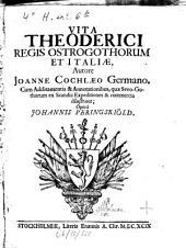 Vita Theodorici regis Ostrogothorum et Italiae: cum Additamentis