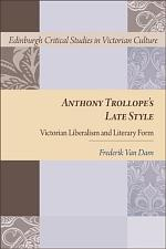 Anthony Trollope's Late Style