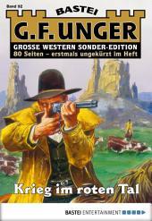 G. F. Unger Sonder-Edition - Folge 092: Krieg im Roten Tal