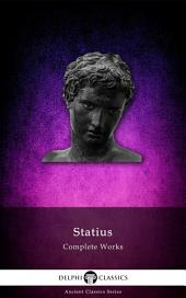 Delphi Complete Works of Statius (Illustrated)