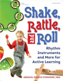 Shake, Rattle, and Roll Book