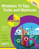Windows 10 Tips  Tricks   Shortcuts in easy steps  2nd Edition PDF