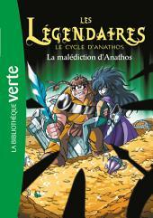 Les Légendaires 09 - La malédiction d'Anathos