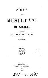 Storia dei Musulmani di Sicilia: Volume 1