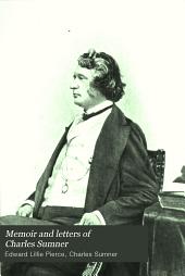 Memoir and Letters of Charles Sumner: 1845-1860: 1845-1860