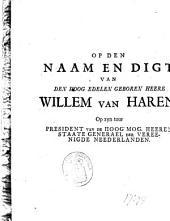 Op den naam en digt van [...] Willem van Haren, op zyn tour president van de [...] Staate Generael
