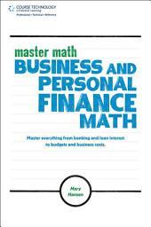 Master Math:: Business and Personal Finance Math