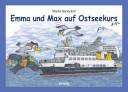 Emma und Max auf Ostseekurs PDF
