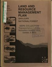 San Juan National Forest (N.F.), Land and Resource(s) Management Plan (LRMP): Environmental Impact Statement