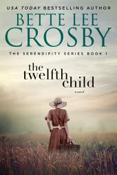 The Twelfth Child: Memory House Collection