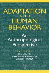 Adaptation and Human Behavior: An Anthropological Perspective