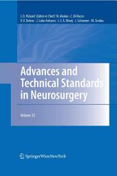 Advances and Technical Standards in Neurosurgery: Volume 32