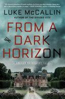 From a Dark Horizon