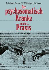 Der psychosomatisch Kranke in der Praxis: Ausgabe 5