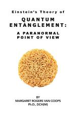 Quantum Entanglement: A Paranormal Point Of View