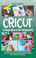 CRICUT DESIGN SPACE FOR BEGINNERS