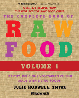 The Complete Book of Raw Food  Volume 1 PDF