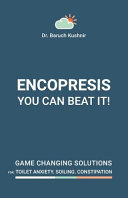 Encopresis-- You Can Beat It!