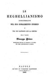 Lo Heghellianismo considerato nel suo svolgimento storico e nel suo rapporto con la scienza