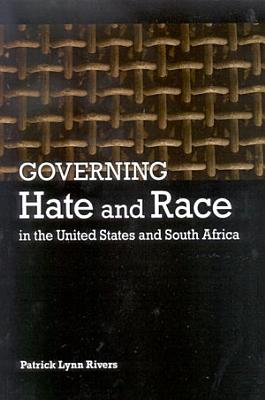 Governing Hate and Race in the United States and South Africa PDF