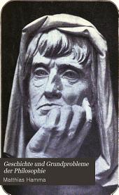 Geschichte und Grundprobleme der Philosophie