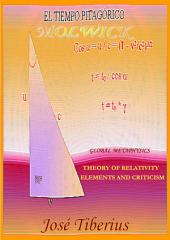 Theory of Relativity, Elements and Criticism: Global Physics