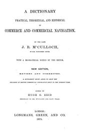 A dictionary, practical, theoretical, and historical, of commerce and commercial navigation. [With] [With]: Volume 2