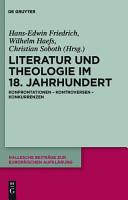 Literatur und Theologie im 18  Jahrhundert PDF