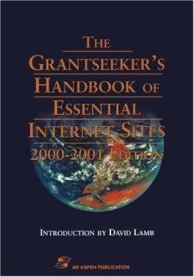The Grantseeker s Handbook of Essential Internet Sites PDF