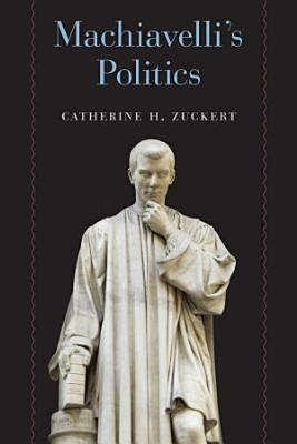 Machiavelli s Politics PDF