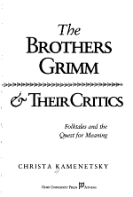The Brothers Grimm & Their Critics
