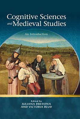 Cognitive Sciences and Medieval Studies PDF