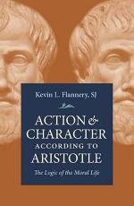 Action and Character According to Aristotle