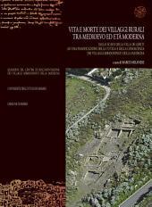 Vita e morte dei villaggi rurali tra medioevo ed età moderna: Dallo scavo della Villa de Geriti ad una pianificazione della tutela e della conoscenza dei villaggi abbandonati della Sardegna