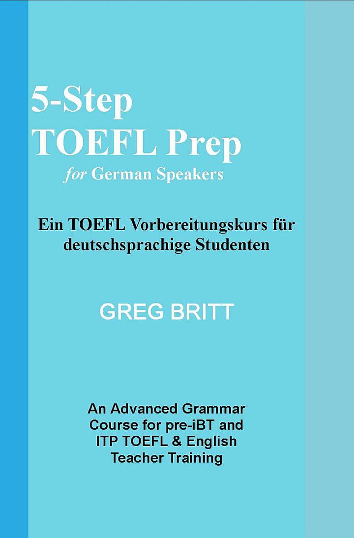 5-Step TOEFL Prep for German Speakers