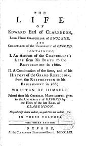 The life of Edward earl of Clarendon, written by himself