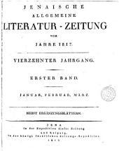 Jenaische allgemeine Literatur-Zeitung. Jahrg. 1-[38. With] Intelligenzblatt. Jahrg. 1-[38. And] Ergänzungsblätter. Jahrg. 1-[29].